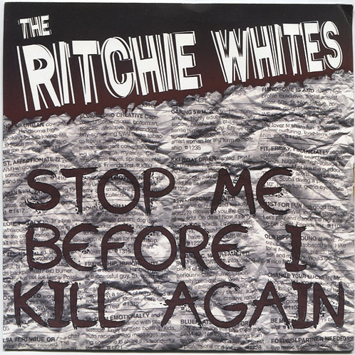 "Ritchie Whites: Stop me Before I Kill Again 7"""