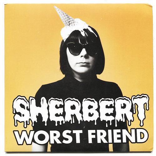 "Sherbert: Worst Friend 7"" Orange Vinyl"