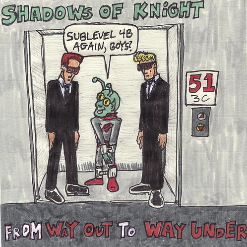 "Shadows of Knight From Way Out To Way Under  7"" Record with Original Art"