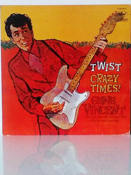 Gene Vincent: Twist Crazy Times