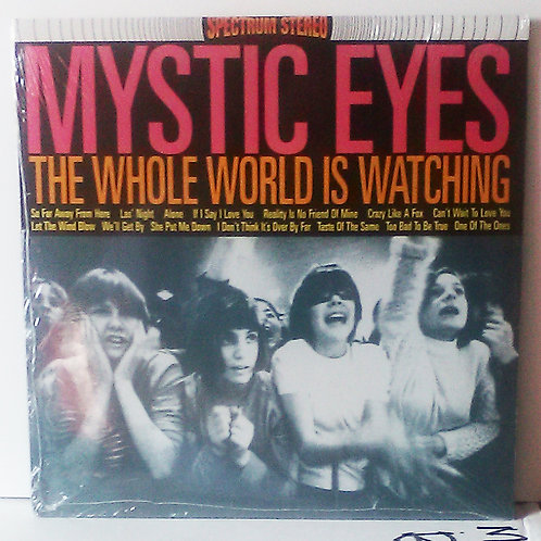 Mystic Eyes ‎– The Whole World Is Watching LP