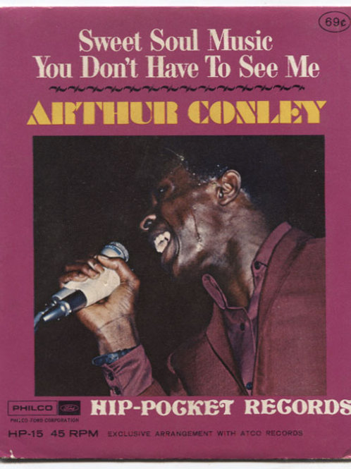 Arthur Conley: Sweet Soul Music Hip-Pocket Record