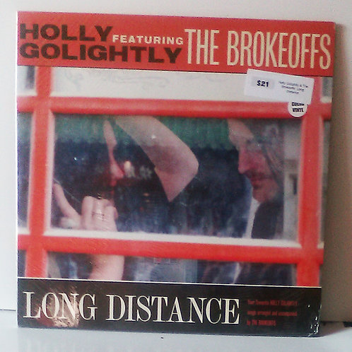 Holly Golightly Featuring The Brokeoffs – Long Distance LP