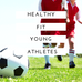 Keep Young Athletes Healthy and Fit