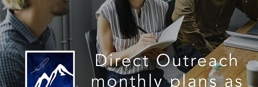 Direct Outreach (monthly)