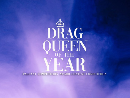 Drag Queen of the Year Pageant returns Digitally in 2021