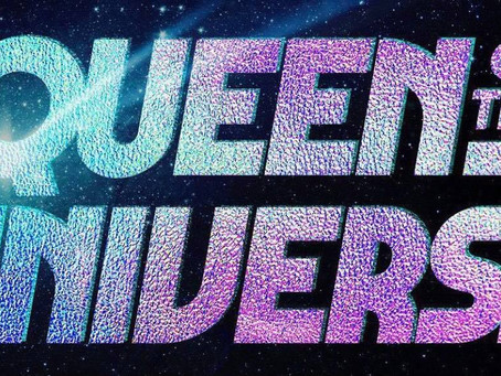 Queen of the Universe Now Casting