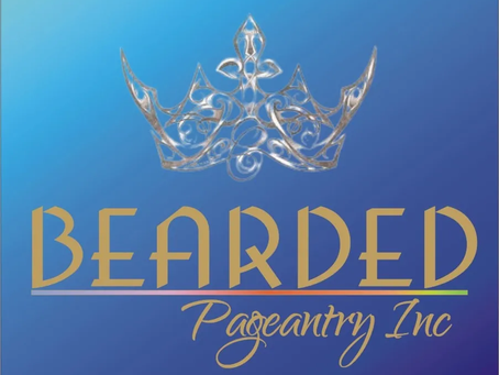 Bearded Pageantry Inc has announced a new date for the Inaugural America's Bearded Queen Pageant