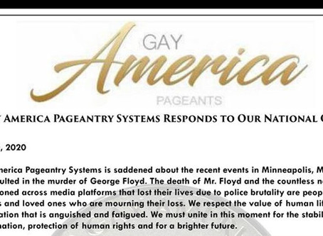 The Gay America Pageantry System has released a statement in responds to our National Crisis.