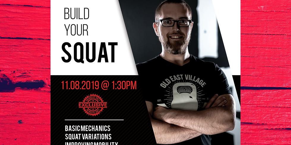 Build Your Squat Seminar w Coach Christian