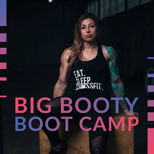 Big Booty Boot Camp