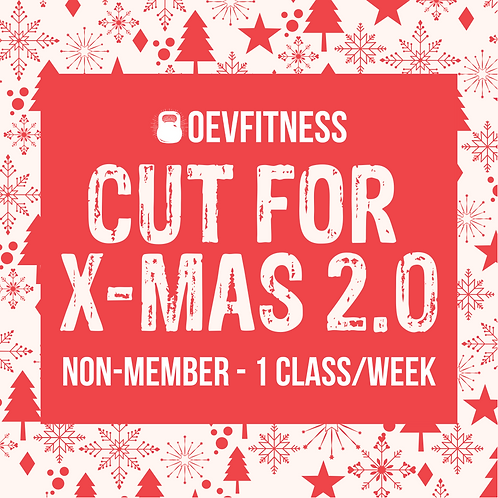 Cut For X-Mas 2.0 (Non-Member) - 1 Class/Week