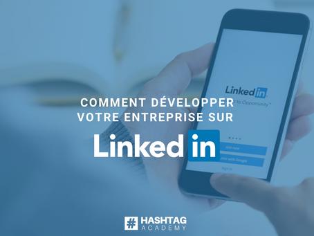 Comment développer votre entreprise sur LinkedIn en 2021