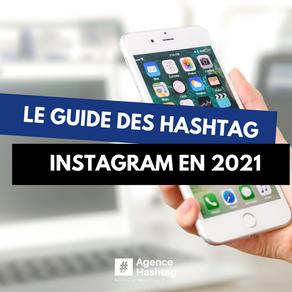 Instagram : Le guide des hashtags sur Instagram en 2021