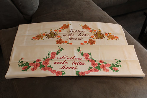 Pair of  Vintage Pillow Cases Fathers & Mothers Make Better Lovers Floral