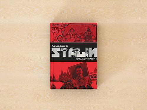 A Atualidade de Stalin - Klaus Scarmeloto
