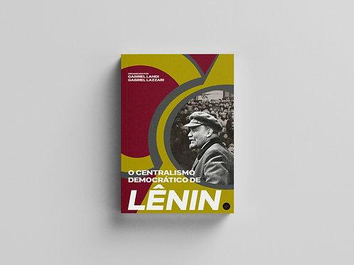 O centralismo democrático de Lênin: a luta pela organização revolucionária