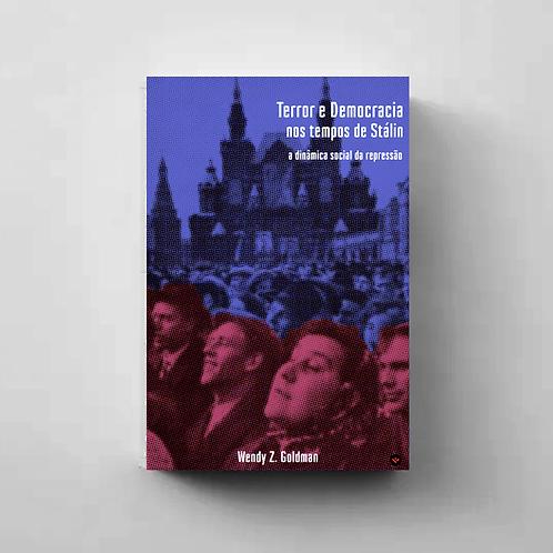Terror e democracia nos tempos de Stálin: a dinâmica social da repressão