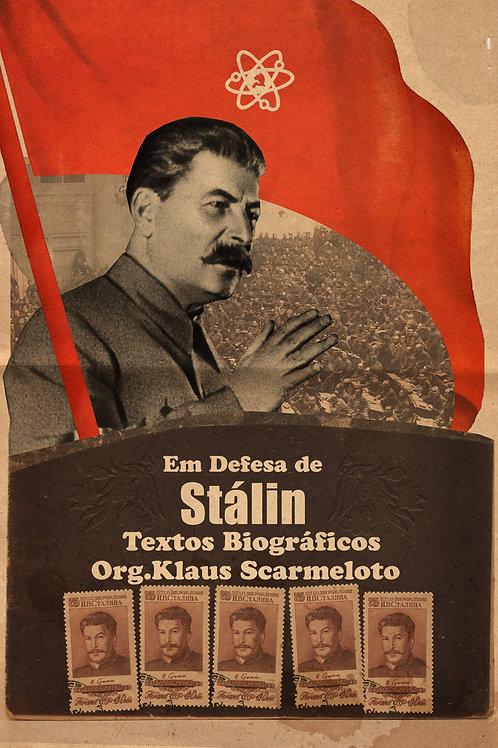 EM DEFESA DE STALIN - TEXTOS BIOGRÁFICOS
