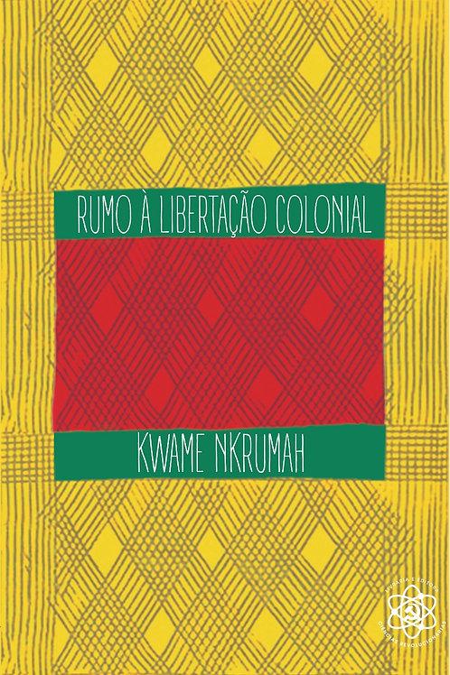 Teoria e prática de Kwame Nkrumah [ESGOTADO: ENTREGAS A PARTIR DO FIM DE ABRIL]