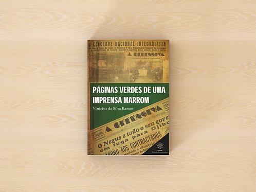 A História do Fascismo no Brasil - Vinícius Ramos