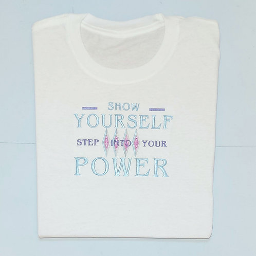Step Into Your Power T.shirt