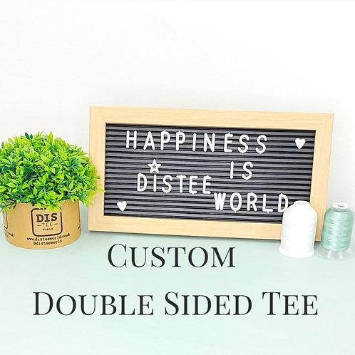 Custom Double Sided Tee