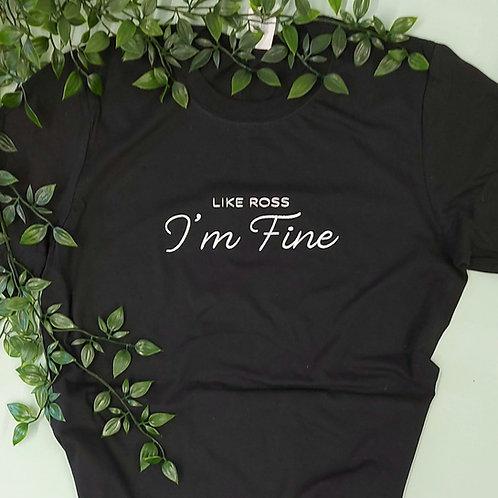 I'm Fine Tee
