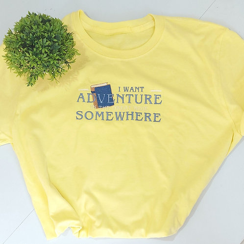 Belle I Want Adventure Tee