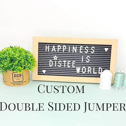 Custom Double Sided Jumper
