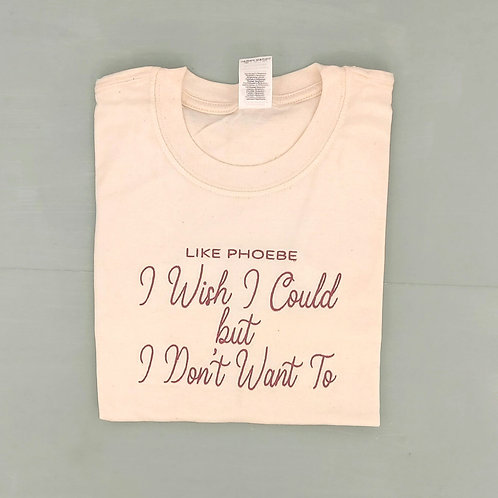 Sample Sale - I Don't Want To Natural M Tee