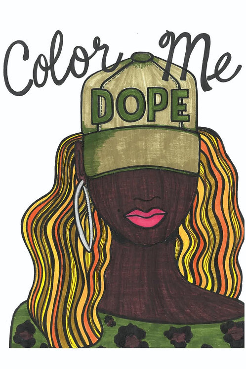 Color Me DOPE! Coloring Book
