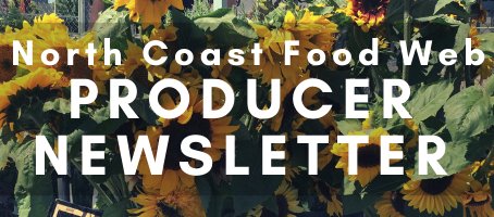 New! Join our North Coast Producer Newsletter