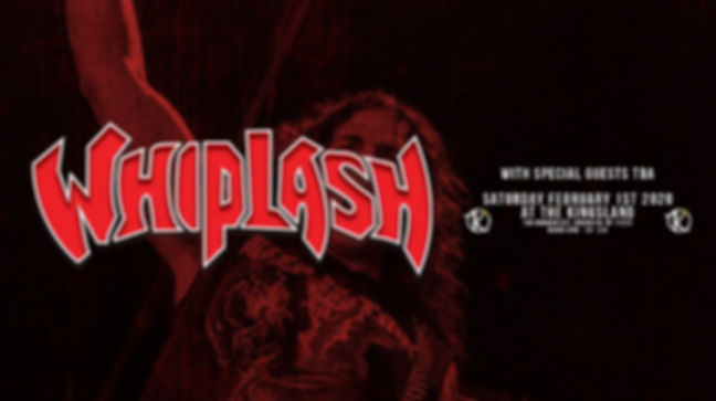 WHIPLASH @ The Kingsland 2-1-20