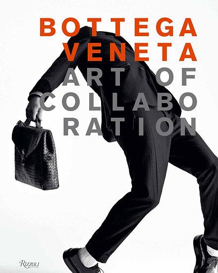 Art Of Collaboration - Bottega Veneta