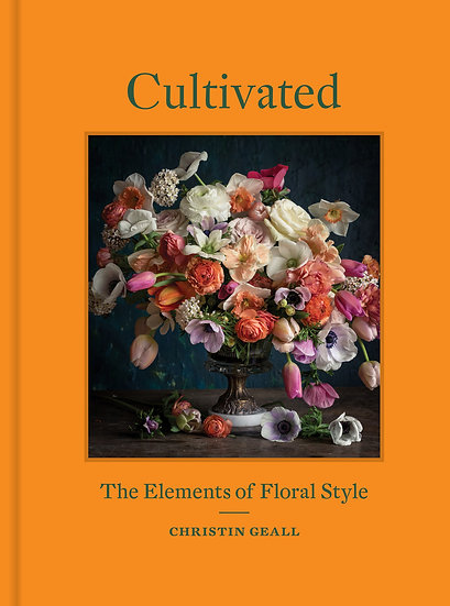 cultivated - the elements of floral design
