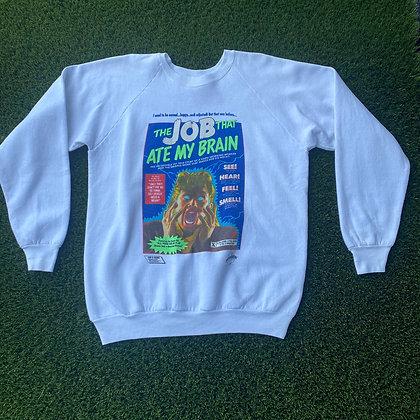 "90's vintage ""the job that ate my brain sweater""    I love my job"