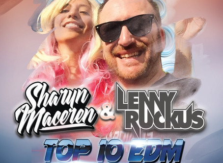 Sharyn Maceren & Lenny Ruckus featured on Top 10 EDM Countdown