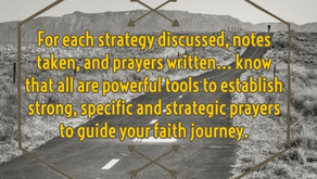 FerVent Prayer ~Walking Faith: Recapping the Strategies and Moving Forward