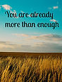 You are more than enough.jpg