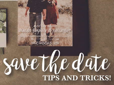 Save the Dates - Tips and Tricks!