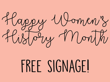 Women's History Month Signs