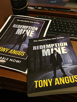 Tony Angus wrote his novel, Redemption Mine, which is available for purchase through Amazon or Barns and Noble or Kindle