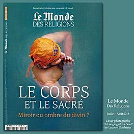 LE MONDE Des Religions N°30 Hors Série Juillet-Août 2018