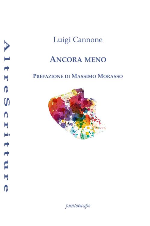 Ancora meno - Luigi Cannone