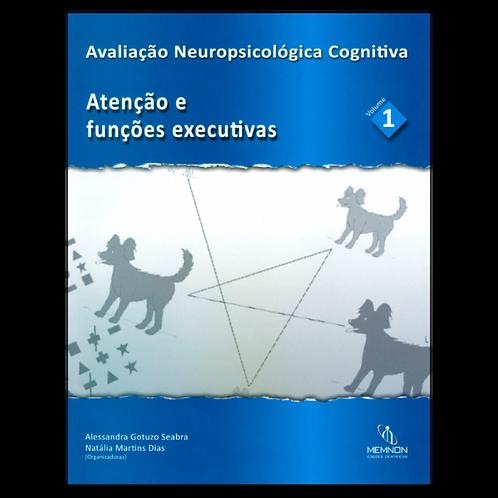 Avaliação Neuropsicológica Cognitiva (1) – Atenção e funções executivas