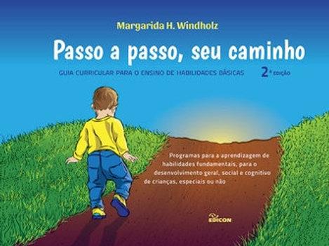PASSO A PASSO, SEU CAMINHO