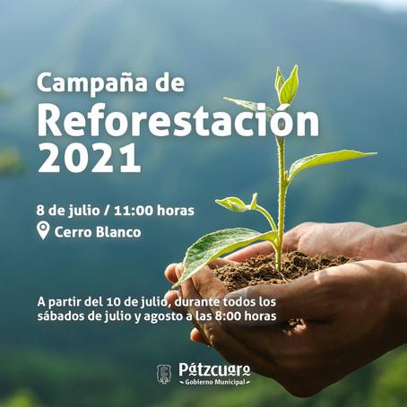 EL AYUNTAMIENTO DE PÁTZCUARO INVITA A PARTICIPAR EN LA CAMPÁÑA DE REFORESTACIÓN 2021