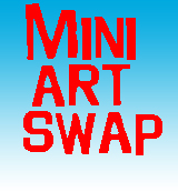 Mini art swap