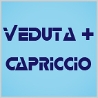 Veduta - Capriccio